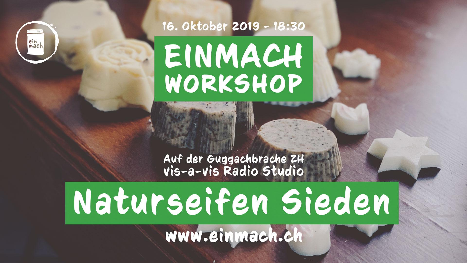 Einmach Workshop – 16. Oktober 2019 – Naturseifen Sieden