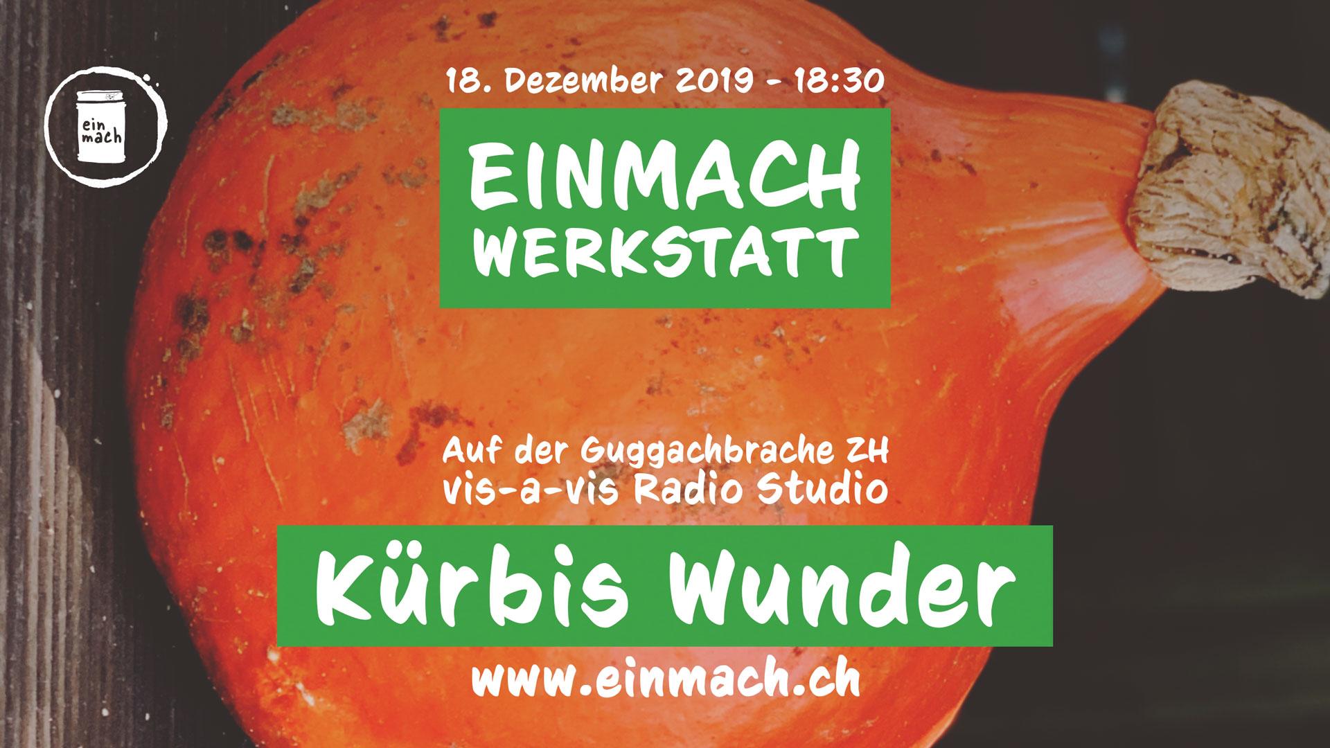 Einmach Werkstatt – 18. Dezember 2019 – Kürbis Wunder